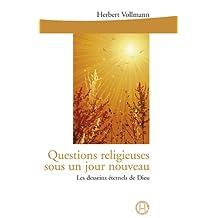 Questions religieuses sous un jour nouveau (French Edition)