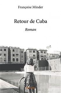 Retour de Cuba, Minder, Françoise