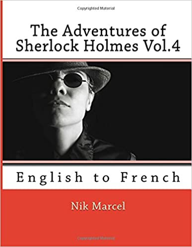 Book The Adventures of Sherlock Holmes Vol.4: English to French (Volume 4) (French Edition)