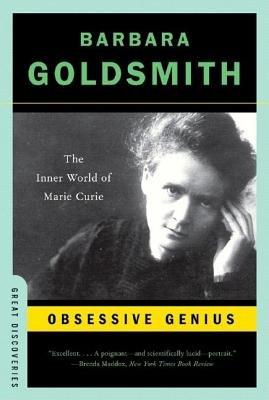 Obsessive Genius( The Inner World of Marie Curie)[OBSESSIVE GENIUS][Paperback] PDF