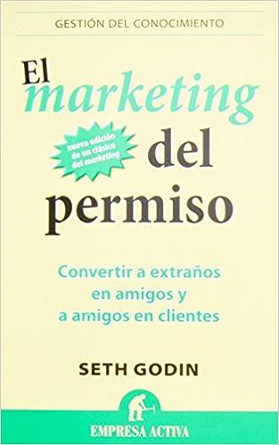 El Marketing Del Permiso: 1 por Seth Godin epub
