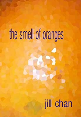 The Smell of Oranges
