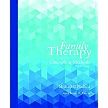 Family Therapy: Concepts and Methods (11th Edition)