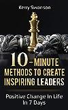 10-Minute Methods To Create Inspiring Leaders