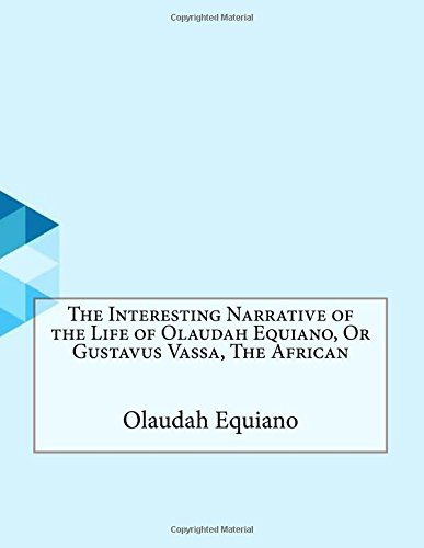 olaudah equiano narrative essay Olaudah equiano's the interesting narrative ofthe  out by felicity a nussbaum  in her essay  narrative- that he comes to an anti-slavery position that impels.