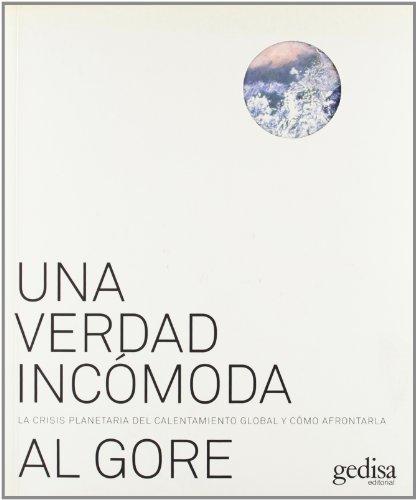 Descargar Libro Una Verdad Incomoda Al Gore