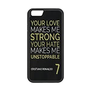 Cristiano Ronaldo Series, IPhone 6 Cases, Your Love Makes Me Strong,your Hate Makes Me Unstoppable Cases For IPhone 6 [Black]