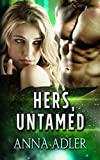 Hers, Untamed: A Science Fiction Romance by  Anna Adler in stock, buy online here