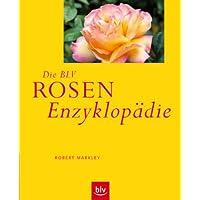 Die BLV Rosen Enzyklopädie