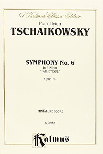 Symphony No. 6 in B Minor, Op. 74 (Pathetique): Miniature Score, Miniature Score (Kalmus Edition) (Tchaikovsky Symphony 6 Score compare prices)