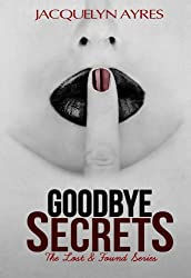 Goodbye Secrets (The Lost & Found Series book #2)
