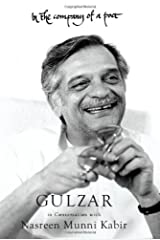 In the Company of a Poet: Gulzar in Conversation with Nasreen Munni Kabir Hardcover