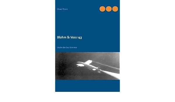 Amazon com: Blohm & Voss 143: Urahn der Sea Skimmer (German