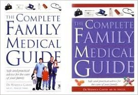 The Complete Family Medical Guide: Safe and Practical Advice for the Care of Your Family pdf epub