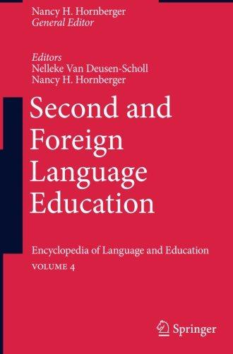 Second and Foreign Language Education: Encyclopedia of Language and EducationVolume 4