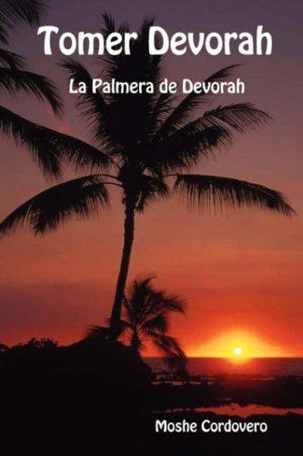 Tomer Devorah - La Palmera de Devorah (Spanish - La Palmera
