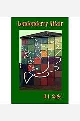 { [ LONDONDERRY AFFAIR ] } Sage, H J ( AUTHOR ) Sep-10-2014 Paperback Paperback