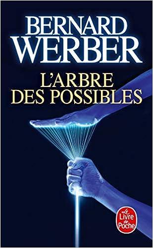 L Arbre Des Possibles Le Livre De Poche French Edition