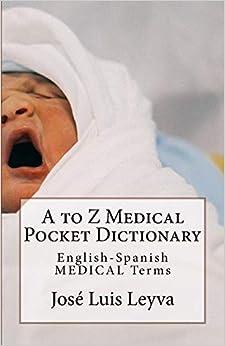 Gratis Epub A To Z Medical Pocket Dictionary: English