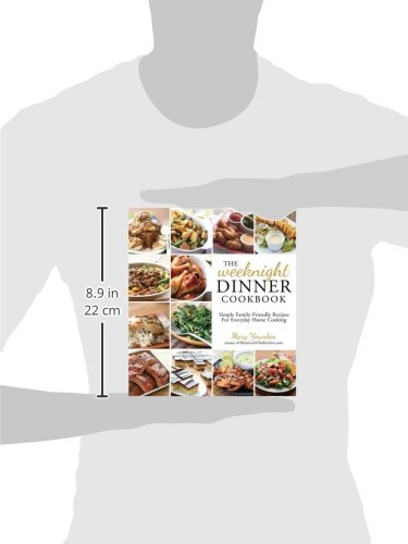 The weeknight dinner cookbook simple family friendly recipes for the weeknight dinner cookbook simple family friendly recipes for everyday home cooking mary younkin 9781624142475 amazon books forumfinder Choice Image
