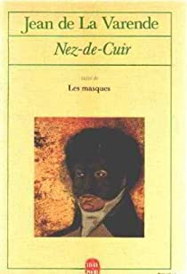 Nez-de-Cuir, gentilhomme d'amour par La Varende