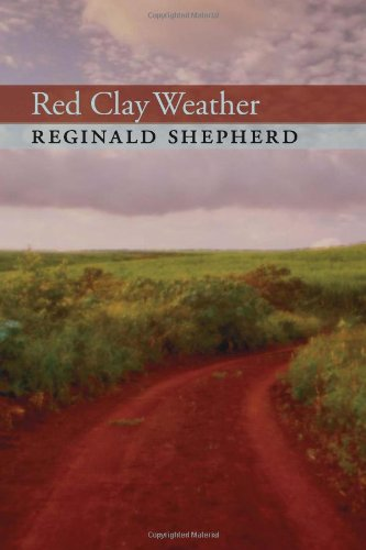 Red Clay Weather (Pitt Poetry Series)