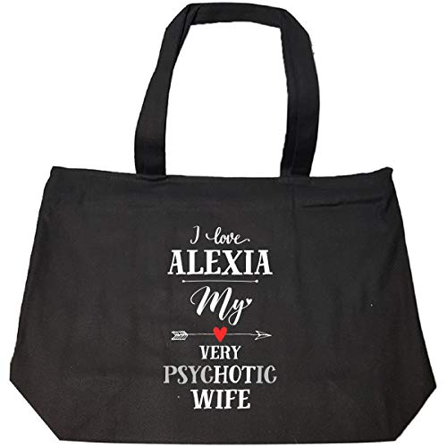 I Love Alexia My Very Psychotic Wife Gift For Him - Tote Bag With Zip