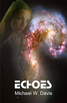 Echoes by [Davis, Michael]