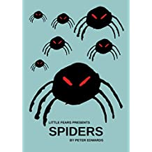 Spiders (Little Fears Presents Book 3)