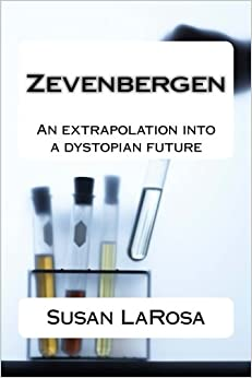 Book Zevenbergen: An extrapolation into a dystopian future (Divergence of The Species)