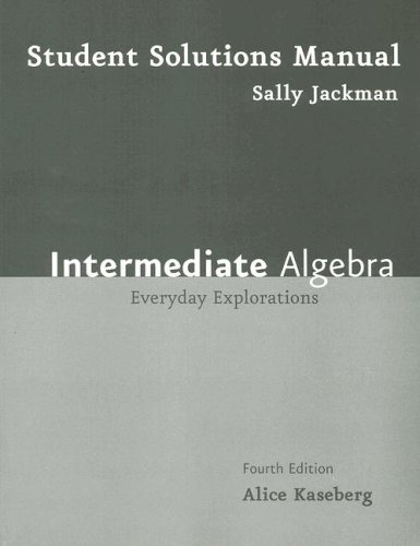 Kaseberg Intermediate Algebra Print Student Solutions Manual Fourthedition by Alice Kaseberg (2007-08-06) PDF