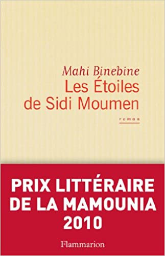 Les étoiles de Sidi Moumen - Mahi Binebine