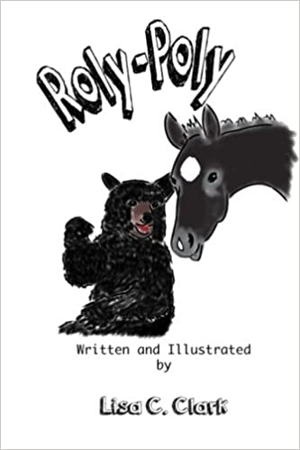 6fda110c9c49a Roly-Poly (Maggi the Mustang) (Volume 2): Lisa C. Clark ...