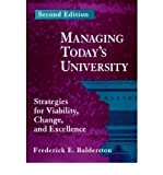 img - for [(Managing Today's University: Strategies for Viability, Change and Excellence )] [Author: Frederick E. Balderston] [May-1995] book / textbook / text book