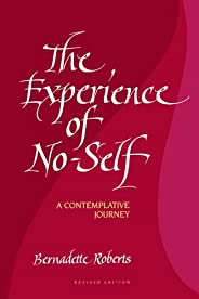 Experience of No-Self-RV: A Contemplative Journey, Revised Edition: A Contemplative Journey, Revised Edition (
