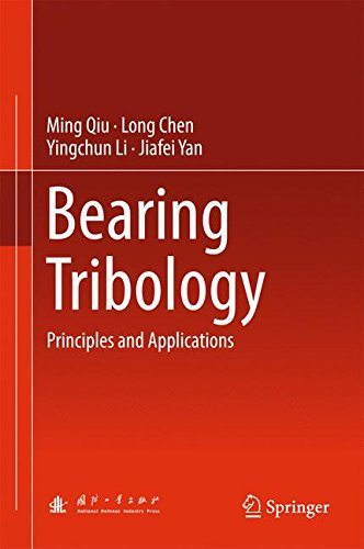 Bearing Tribology: Principles and Applications