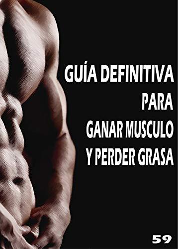 Perder peso ganar musculo