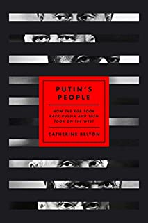 Book Cover: Putin's People: How the KGB Took Back Russia and Then Took On the West