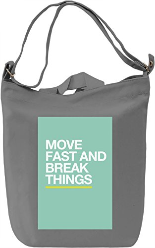 Move fast and break things Borsa Giornaliera Canvas Canvas Day Bag| 100% Premium Cotton Canvas| DTG Printing|