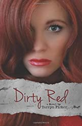 Dirty Red (Love Me with Lies) (Volume 2) by Fisher, Tarryn (2013)