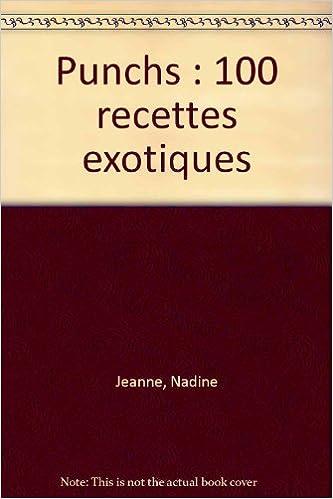 Livres gratuits Punchs : 100 recettes exotiques epub pdf