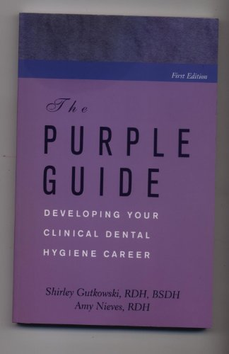 the-purple-guide-developing-your-clinical-dental-hygiene-career