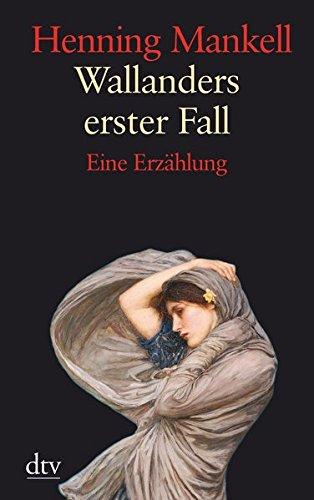 wallanders-erster-fall