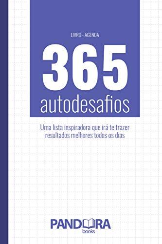 Amazon.com: 365 Autodesafios: Uma lista inspiradora que irá ...