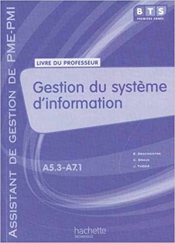 En ligne téléchargement Gestion du système d'information BTS première annéeassistant de gestion de PME-PMI : Livre du professeur pdf