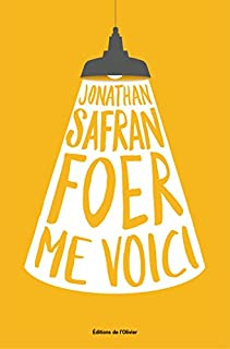 Me voici, Foer, Jonathan Safran