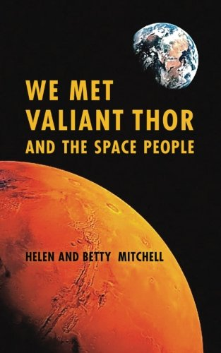 Read Online We Met Valiant Thor and The Space People pdf