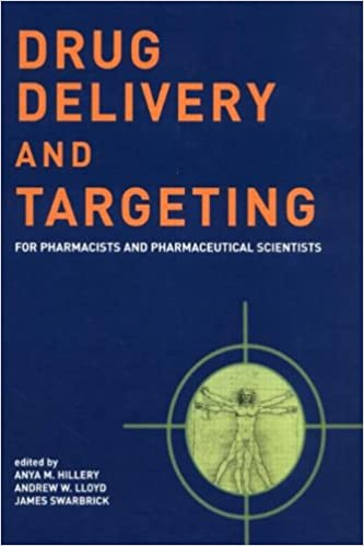 Drug Delivery and Targeting: For Pharmacists and Pharmaceutical Scientists