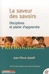 La saveur des savoirs : Disciplines et plaisir d'apprendre