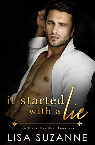 It Started With A Lie Truth And Lies Duet Book 1 Kindle Edition